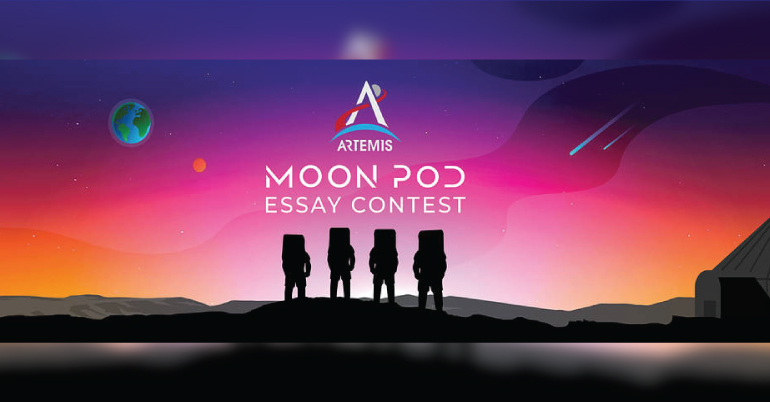 Take a Trip to the Moon — and an Artemis Launch — with the Artemis Moon Pod Essay Contest