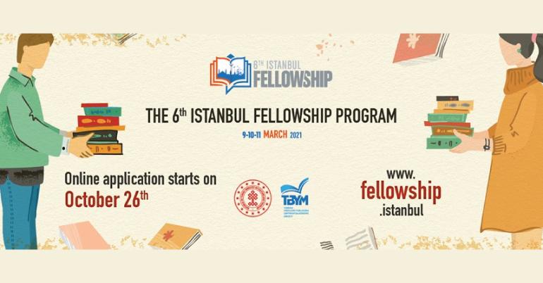 6th International Istanbul Fellowship Program 2021