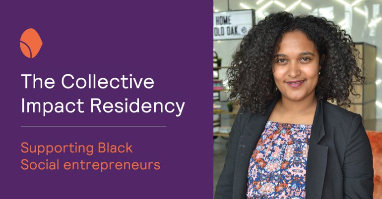 The Collective Impact Residency for Black Social Entrepreneurs