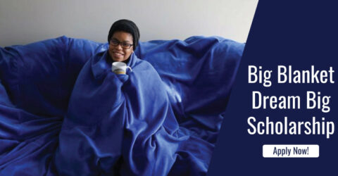 Big Blanket Dream Big Scholarship 2021