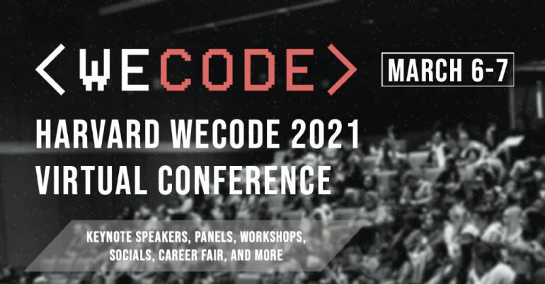 Harvard WECode Virtual Confrence 2021