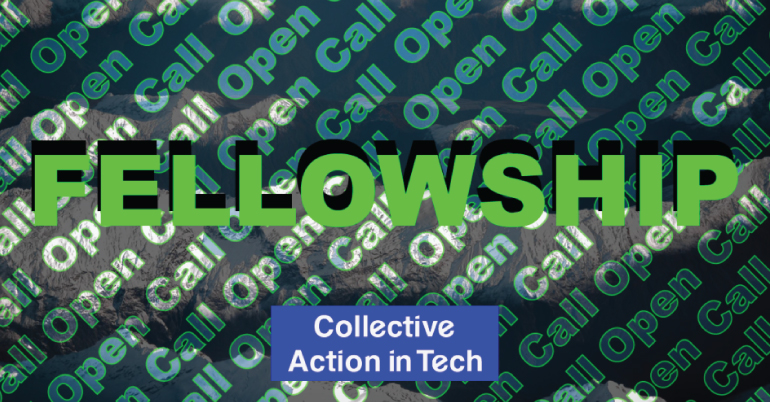 Collective Action in Tech (CAiT) Fellowship 2021