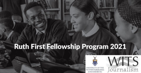 University of Witwatersrand Ruth First Fellowship Program 2021