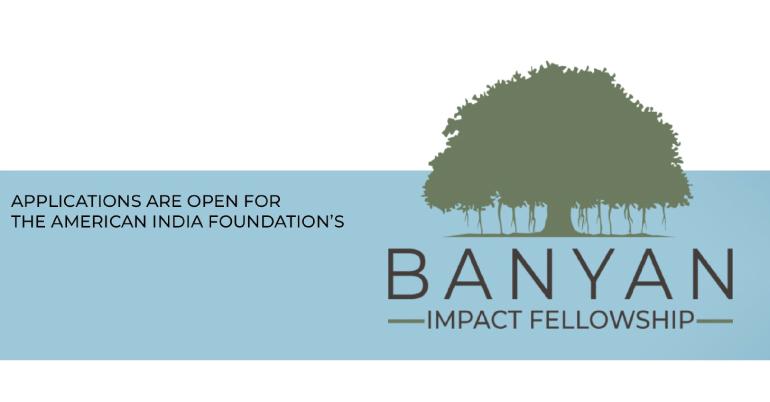 AIF Banyan Impact Fellowship 2021-22