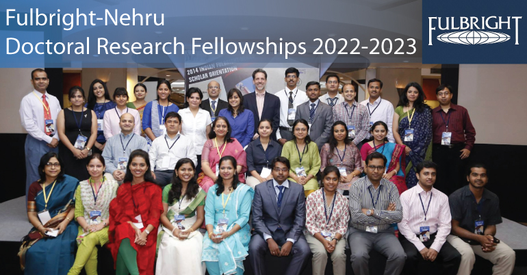 Fulbright-Nehru Doctoral Research Fellowships 2022-2023