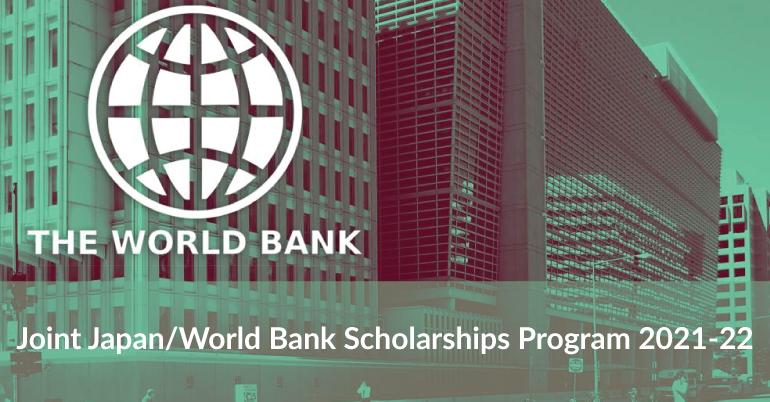 Joint Japan/World Bank Scholarships Program 2021-22