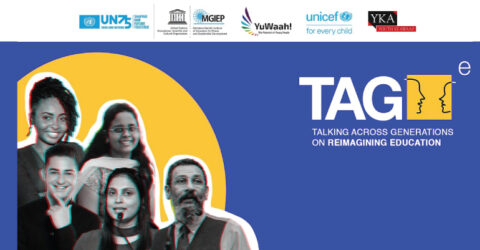 UNESCO MGIEP – Talking Across Generations on Reimagining Education (TAGe) 2021