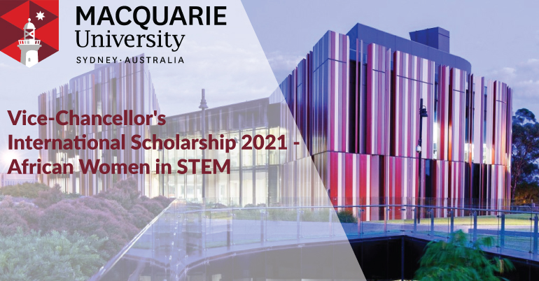 Vice-Chancellor's International Scholarship 2021 - African Women in STEM