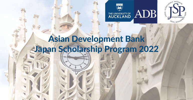 Asian Development Bank – Japan Scholarship Program at University of Auckland 2022