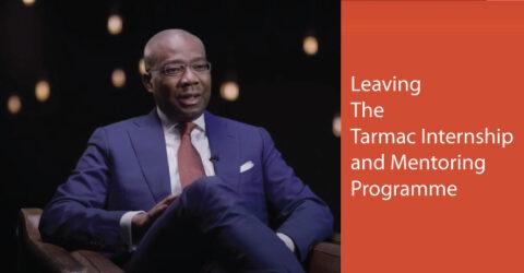 Leaving the Tarmac Internship and Mentoring Programme 2021
