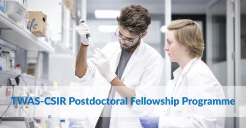 TWAS-CSIR Postdoctoral Fellowship Programme 2021