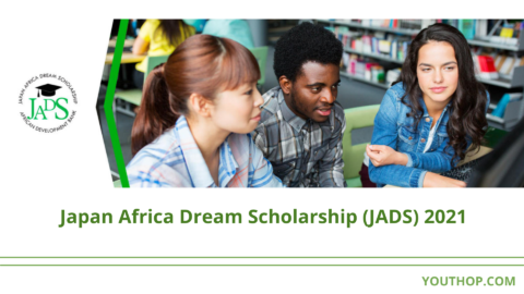 Japan Africa Dream Scholarship (JADS) 2021 (Fully funded)