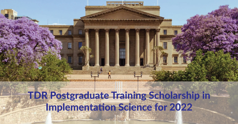 TDR Postgraduate Training Scholarship in Implementation Science for the 2022