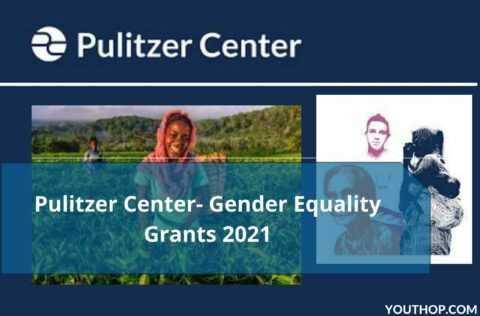 Pulitzer Center- Gender Equality Grants 2021