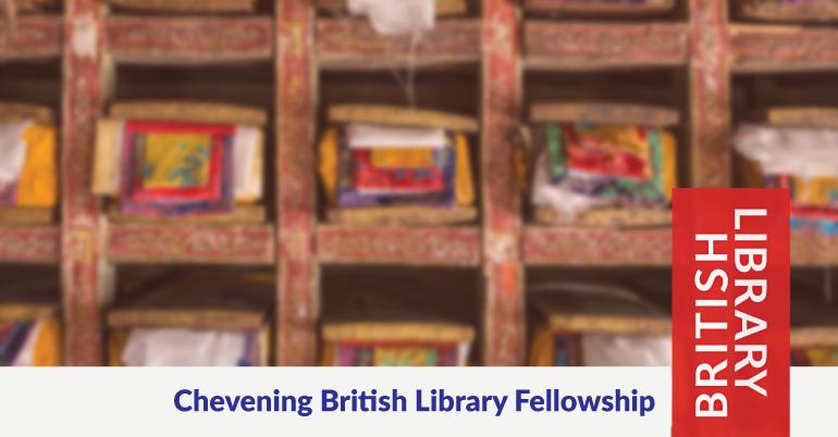 Chevening British Library Fellowship 2021