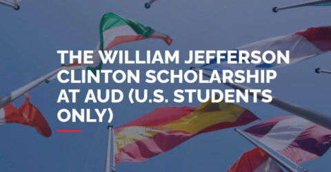 The William Jefferson Clinton Scholarship 2021