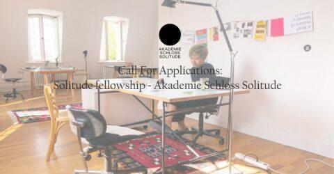 Solitude Fellowship 2021 – Akademie Schloss Solitude