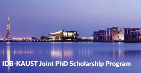 IDB-KAUST Joint PhD Scholarship Program 2021