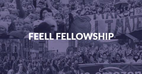 FEELL (Futures Egalitarian Ethical Liberal Leaders) Fellowship 2021