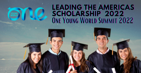 One Young World Summit: Leading The Americas Scholarship 2022 (Fully Funded)