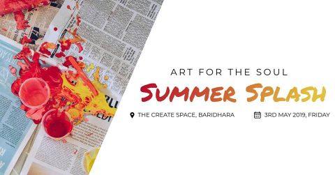 Art for the Soul: Summer Splash! in Dhaka 2019