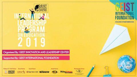 International Leadership Program on Education 2019 in Dhaka