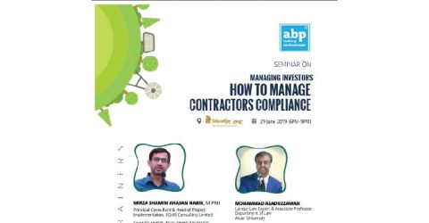 Seminar on Managing Investors : How to Manage Contractors Compliance 2019 in Dhaka