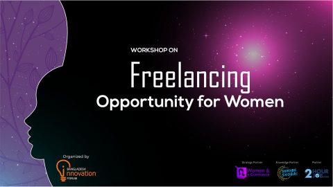 Freelancing Opportunity for Women – in Dhaka 2019