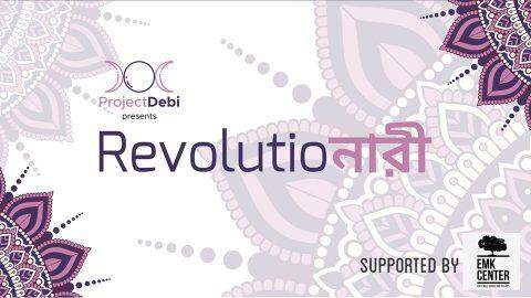 ProjectDebi: Revolutioনারী: Photography And Poetry Exhibition 2019 in Dhaka