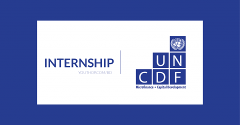 Internship Opportunity at United Nations Capital Development Fund (UNCDF) 2019 in Dhaka