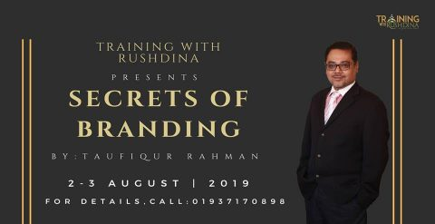 Training with RUSHDINA : Secrets of Branding 2019 in Dhaka