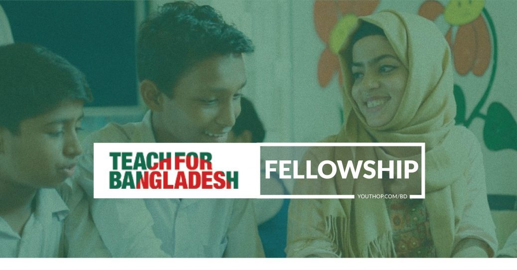 Fellowship Opportunity at Teach For Bangladesh 2021
