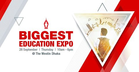 Biggest Education EXPO: Higher Study Planning & Preparation at Westin, Dhaka