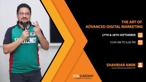 "Two day workshop ""The Art of Advanced Digital Marketing"" by Don Sumdany in dhaka,2019"
