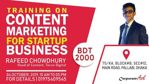 """One Day Training on """"Content Marketing for Start Up Business"""" by Rafeed Chowdhury in Dhaka"""