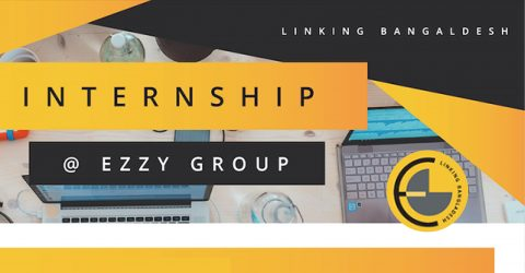Internship Opportunity at Ezzy Group 2019, Dhaka