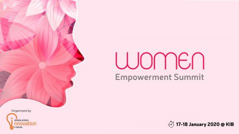 Women Empowerment Summit Hosted By Bangladesh Innovation Forum 2019,Dhaka