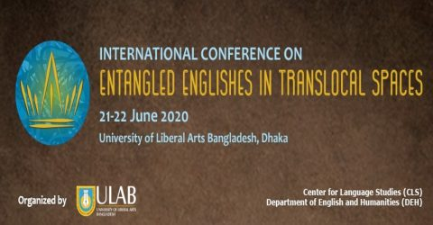 International Conference on Entangled Englishes in Translocal Spaces 2020 in Dhaka