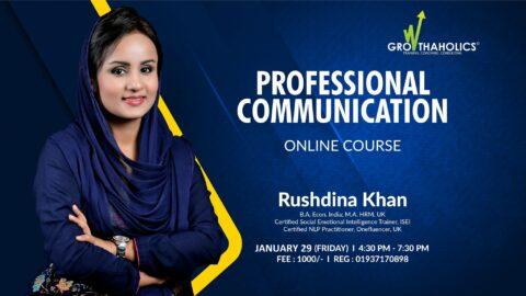 Growthaholics presents Professional Communication Skills 2021