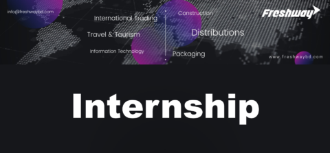 Freshway Group is looking for Sales And Marketing Intern 2021 in Dhaka