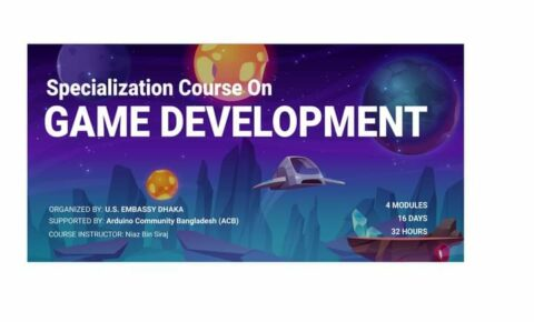 U.S. Embassy Dhaka is offering Specialization Course on Game Development 2021