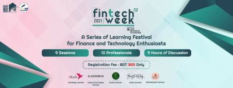 """EWU Investment and Finance Club presents """"The FinTech Week"""" 2021"""