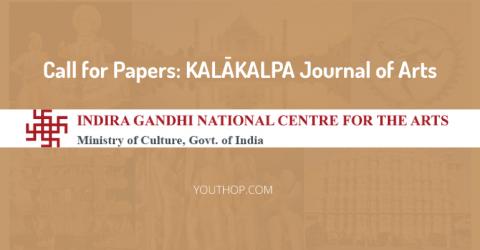কল্ ফর পেপার্স : ইন্দিরা গান্ধী ন্যাশনাল সেন্টার ফর আর্টস